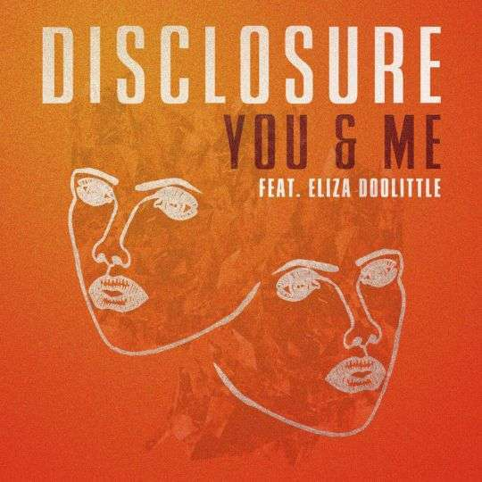 Coverafbeelding You & Me - Disclosure Feat. Eliza Doolittle
