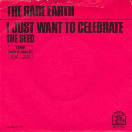 Coverafbeelding I Just Want To Celebrate - The Rare Earth