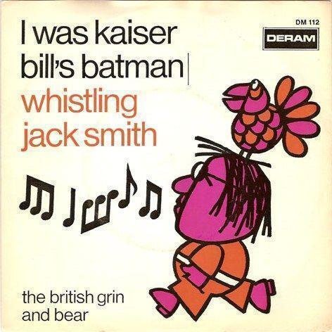 Coverafbeelding Whistling Jack Smith - I Was Kaiser Bill's Batman