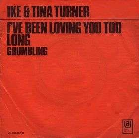 Coverafbeelding I've Been Loving You Too Long - Ike & Tina Turner