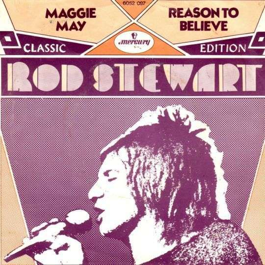 Coverafbeelding Reason To Believe/ Maggie May - Rod Stewart