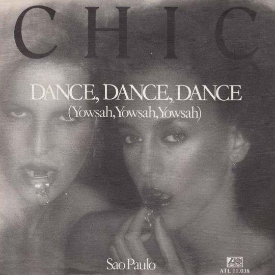 Coverafbeelding Dance, Dance, Dance (Yowsah, Yowsah, Yowsah) - Chic