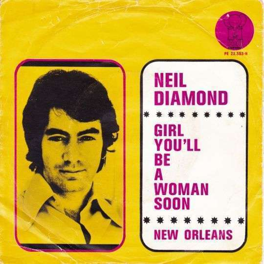 Coverafbeelding Girl You'll Be A Woman Soon - Neil Diamond