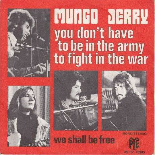 Coverafbeelding You Don't Have To Be In The Army To Fight In The War - Mungo Jerry