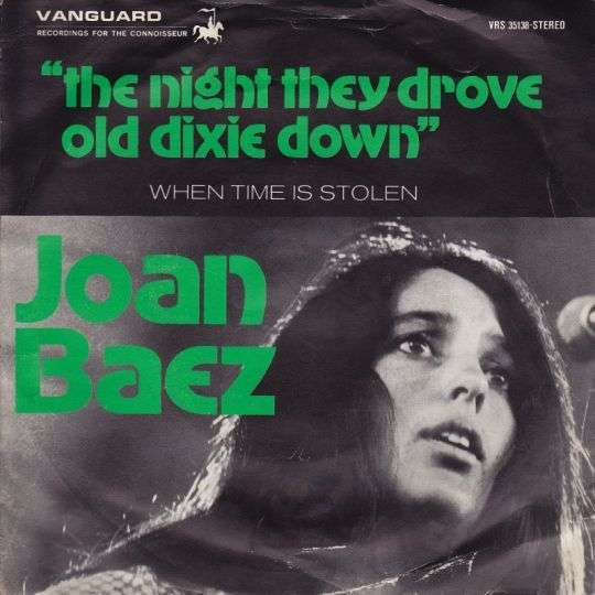 Coverafbeelding Joan Baez - The Night They Drove Old Dixie Down