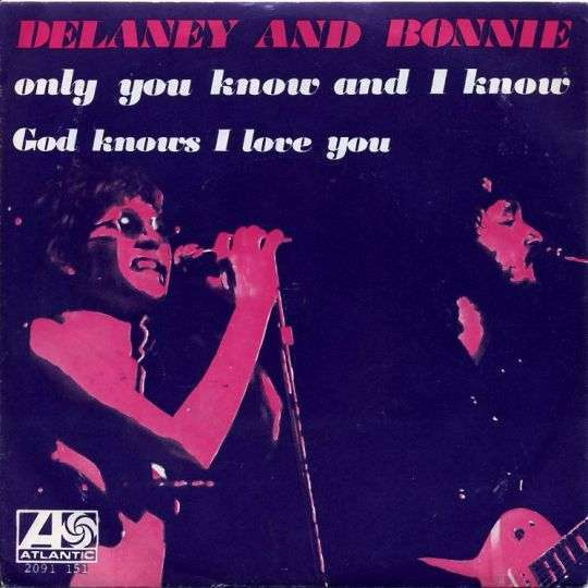 Coverafbeelding Only You Know And I Know - Delaney And Bonnie