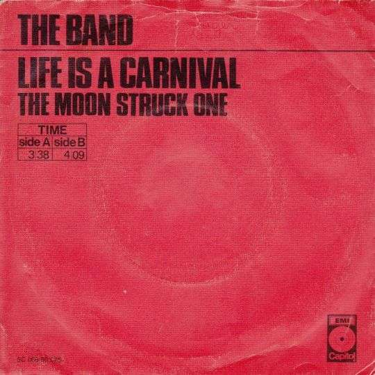 Coverafbeelding Life Is A Carnival - The Band