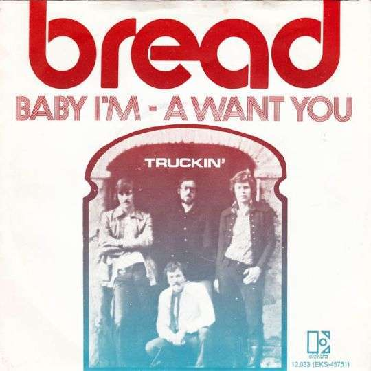 Coverafbeelding Baby I'm - A Want You - Bread