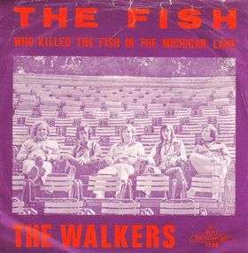Coverafbeelding The Fish - Who Killed The Fish In The Michigan Lake - The Walkers