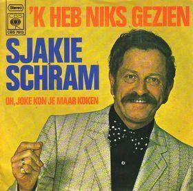 Coverafbeelding 'k Heb Niks Gezien - Sjakie Schram