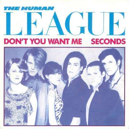 Coverafbeelding The Human League - Don't You Want Me