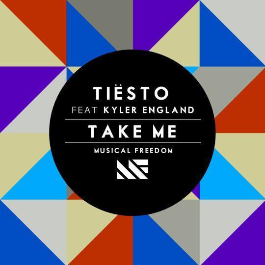 Coverafbeelding Take Me - Tiësto Feat Kyler England