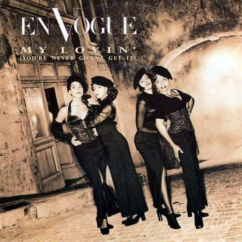 Coverafbeelding En Vogue - My Lovin' (You're Never Gonna Get It)