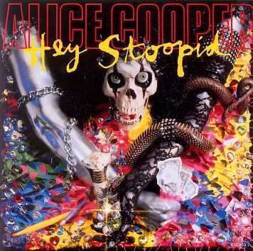 Coverafbeelding Hey Stoopid - Alice Cooper