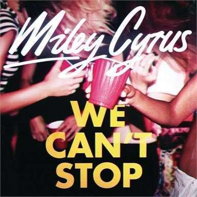 Coverafbeelding We Can't Stop - Miley Cyrus