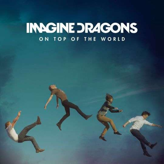 Coverafbeelding On Top Of The World - Imagine Dragons