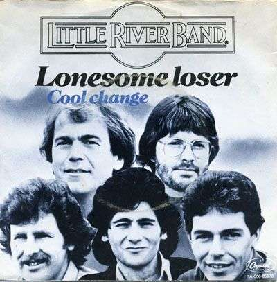 Coverafbeelding Lonesome Loser - Little River Band