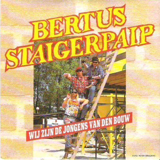 Coverafbeelding Wij Zijn De Jongens Van Den Bouw - Bertus Staigerpaip