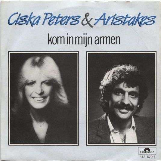 Coverafbeelding Kom In Mijn Armen - Ciska Peters & Aristakes