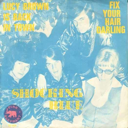 Coverafbeelding Lucy Brown Is Back In Town - Shocking Blue