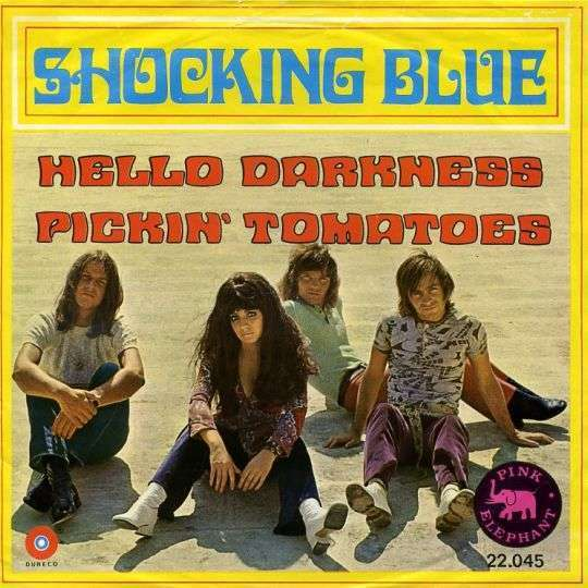 Coverafbeelding Hello Darkness - Shocking Blue