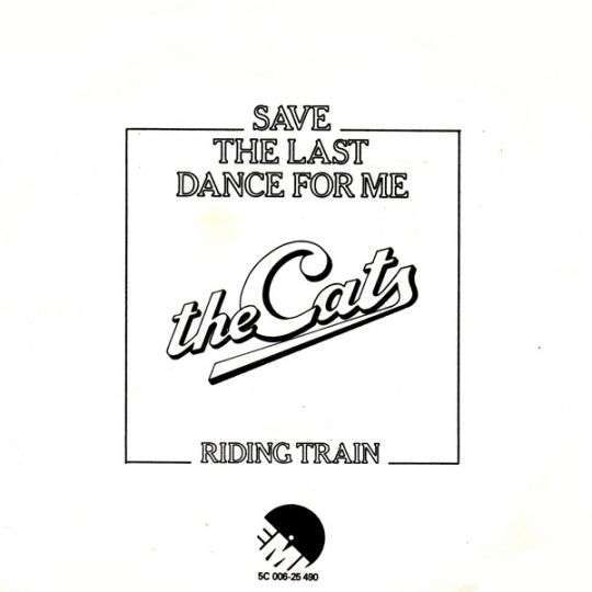 Coverafbeelding Save The Last Dance For Me - The Cats