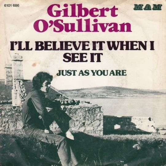 Coverafbeelding I'll Believe It When I See It - Gilbert O'sullivan