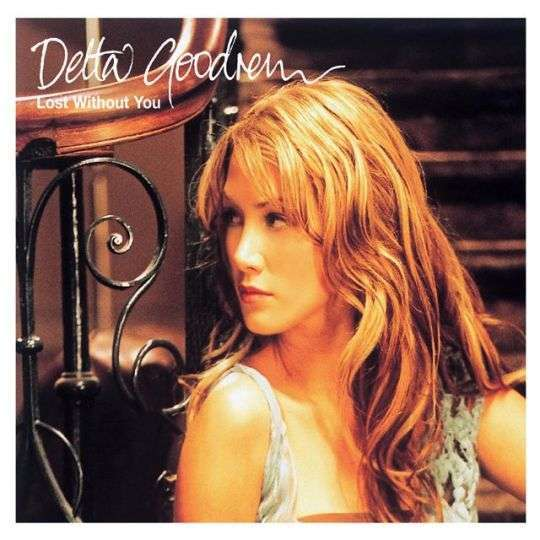 Coverafbeelding Lost Without You - Delta Goodrem