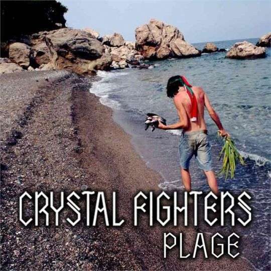 Coverafbeelding Crystal Fighters - Plage