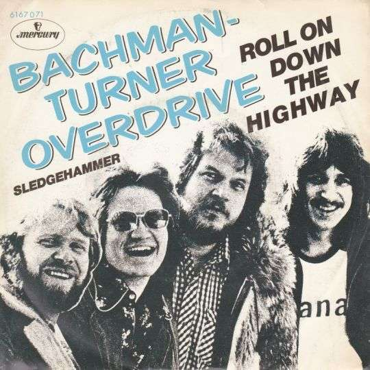 Coverafbeelding Roll On Down The Highway - Bachman-turner Overdrive