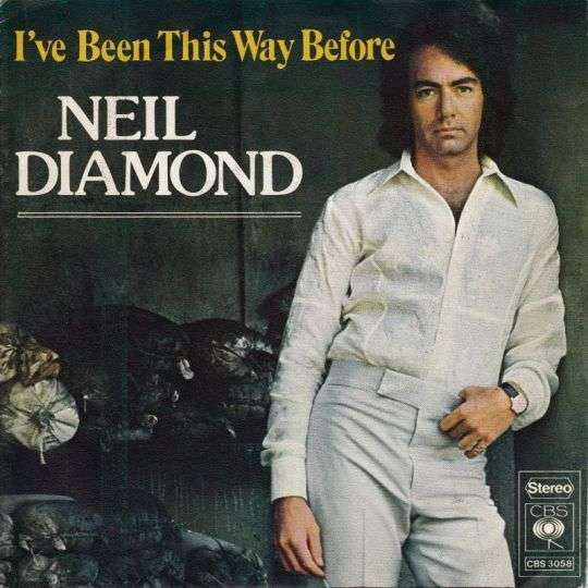 Coverafbeelding I've Been This Way Before - Neil Diamond