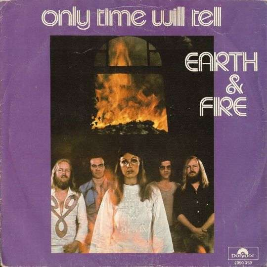 Coverafbeelding Only Time Will Tell - Earth & Fire