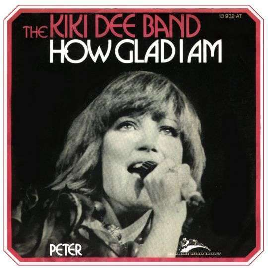 Coverafbeelding How Glad I Am - The Kiki Dee Band