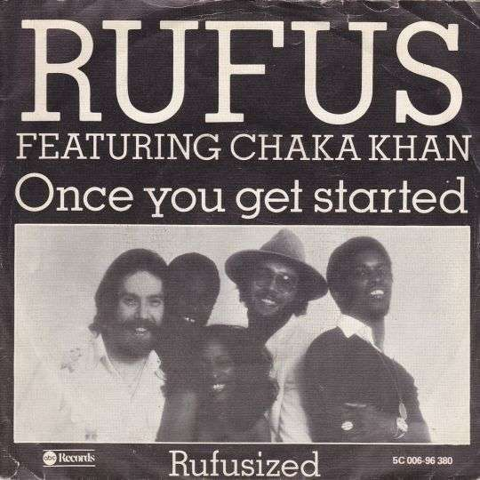 Coverafbeelding Once You Get Started - Rufus Featuring Chaka Khan
