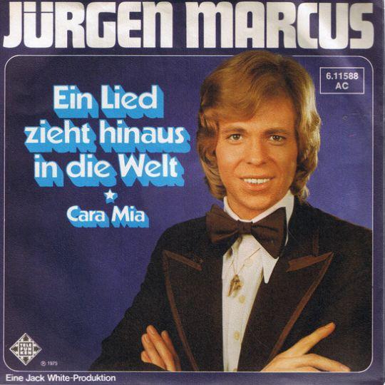 Coverafbeelding Ein Lied Zieht Hinaus In Die Welt - Jürgen Marcus