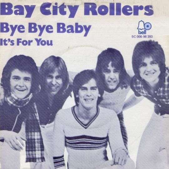 Coverafbeelding Bye Bye Baby - Bay City Rollers