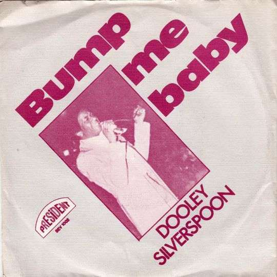 Coverafbeelding Dooley Silverspoon - Bump Me Baby