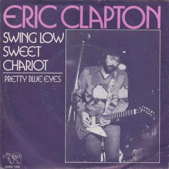 Coverafbeelding Swing Low Sweet Chariot - Eric Clapton