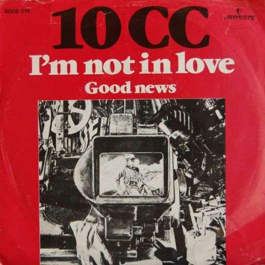 Coverafbeelding I'm Not In Love - 10 Cc