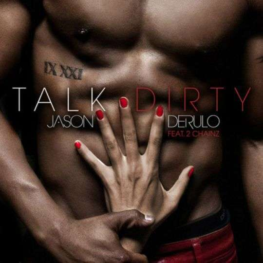 Coverafbeelding Jason Derulo feat. 2 Chainz - Talk dirty