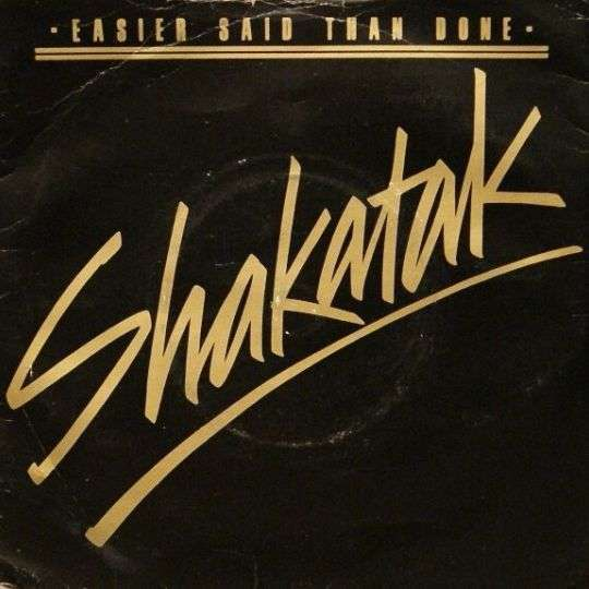 Coverafbeelding Easier Said Than Done - Shakatak