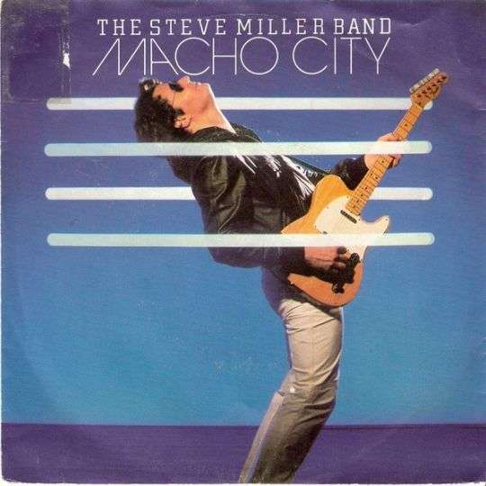 Coverafbeelding Macho City - The Steve Miller Band