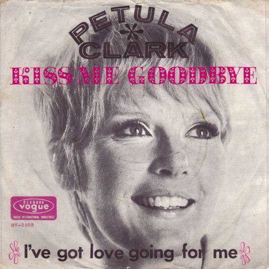 Coverafbeelding Kiss Me Goodbye - Petula Clark
