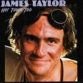 Coverafbeelding Her Town Too - James Taylor