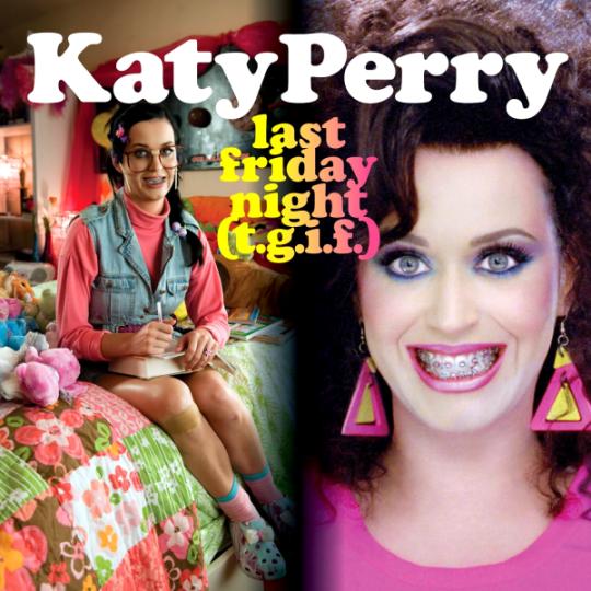 Coverafbeelding Katy Perry - Last Friday night (T.G.I.F.)