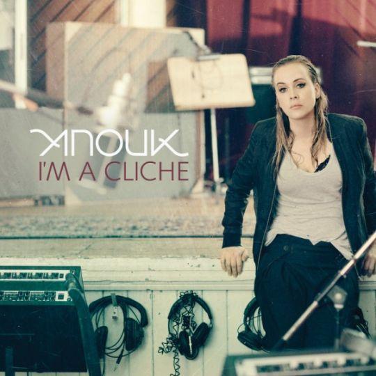 Coverafbeelding I'm A Cliche - Anouk