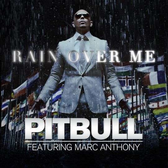 Coverafbeelding Rain Over Me - Pitbull Featuring Marc Anthony