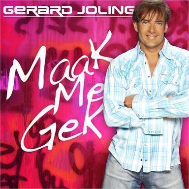Coverafbeelding Maak Me Gek - Gerard Joling