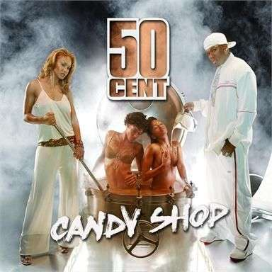 Coverafbeelding Candy Shop - 50 Cent
