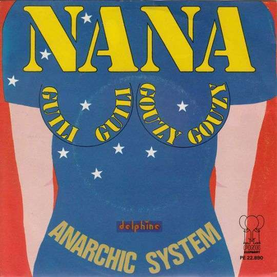 Coverafbeelding Nana Guili Guili Gouzy Gouzy - Anarchic System